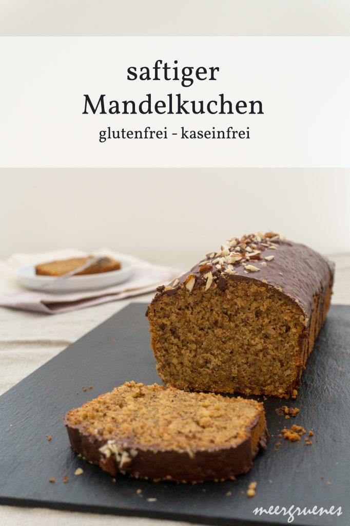 Rezepte - Kuchen - Rührkuchen - Kastenform - saftiger Mandelkuchen - glutenfrei - clean baking