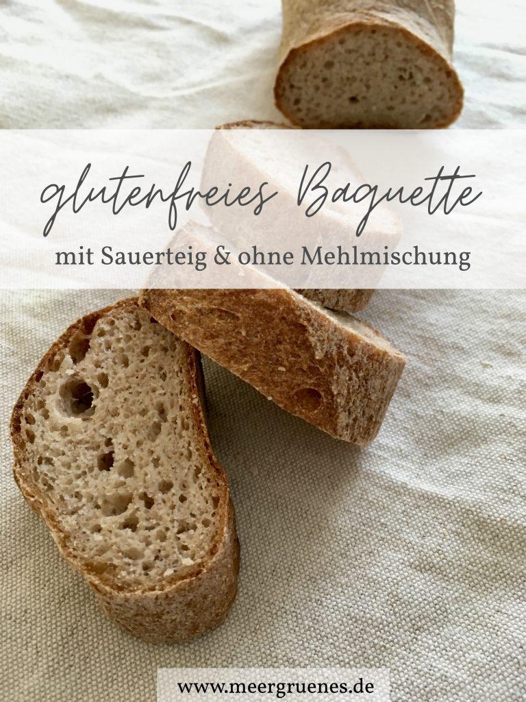 Rezept für glutenfreies rustikales Baguette ohne Mehlmischung - mit Sauerteig - gesund glutenfreie backen